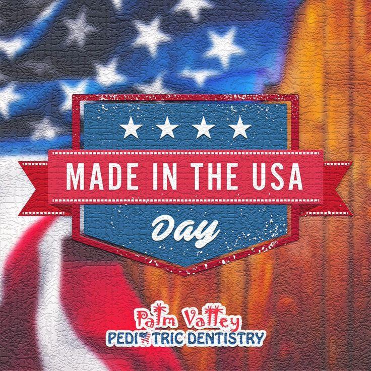 "It's ""Made in America Day""!  Palm Valley Pediatric Dentistry No Cavity Club  www.pvpd.com #pvpd #kid #children #baby #smile #dentist #pediatricdentist #goodyear #avondale #surprise #phoenix #litchfieldpark #verrado #dentalcare #pch #nocavityclub #WeLoveYouGilinsky #WhyIFlippedATable #PowerStarz #IfEverybodyWasNamedSteve"