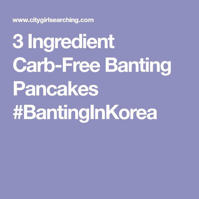3 Ingredient Carb-Free Banting Pancakes #BantingInKorea