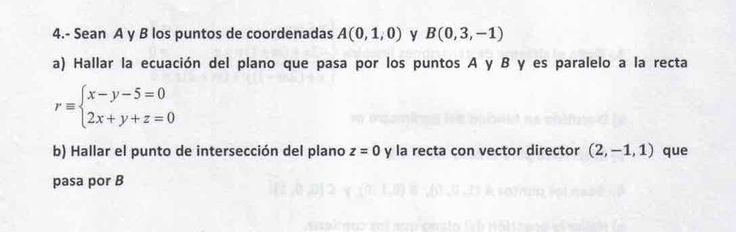 Ejercicio 4A 2015-2016 Julio. Propuesto en examen pau de Canarias. Matemática. Geometría métrica.