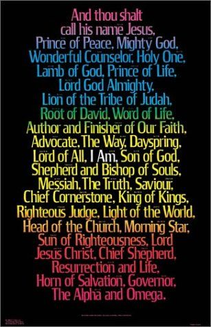 Names of Jesus...I had this poster years ago..it got destroyed in all my moves, hope to find it again. Great to see it here!