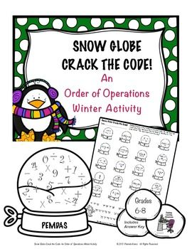 Snow Globe Crack the Code Activity is a fun way to practice order of operations. Students solve the problems, unlocking the hidden message in the code below. Grades 6-8