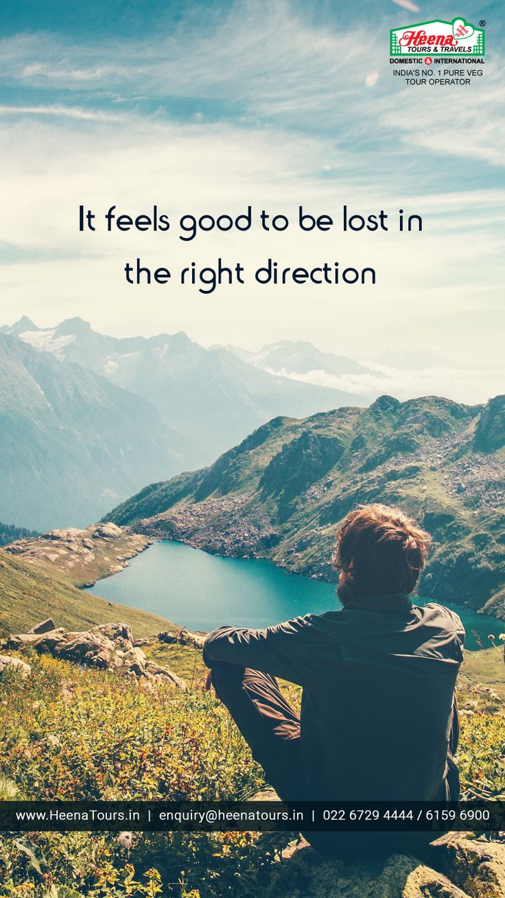 It feels good to be lost in the right direction..!!