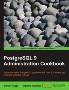 PostgreSQL 9 Admin Cookbook: Over 80 recipes to help you run an efficient PostgreSQL 9.0 database free download by Simon Riggs Hannu Krosing ISBN: 9781849510288 with BooksBob. Fast and free eBooks download.  The post PostgreSQL 9 Admin Cookbook: Over 80 recipes to help you run an efficient PostgreSQL 9.0 database Free Download appeared first on Booksbob.com.