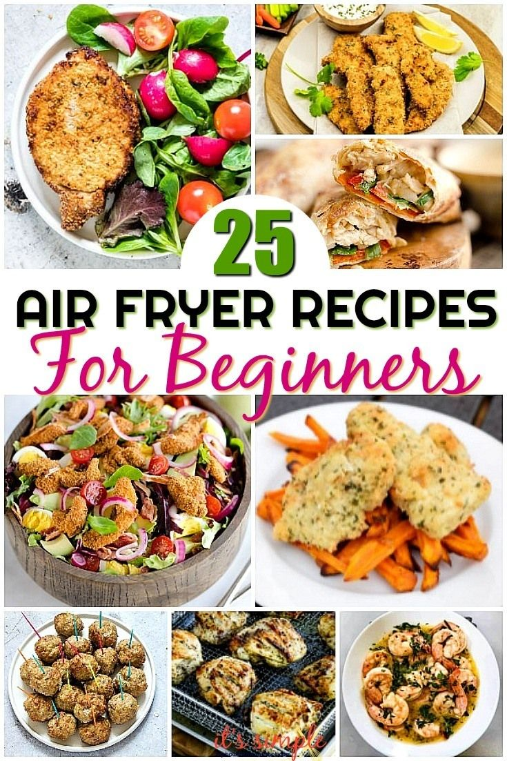 These Easy Air Fryer Recipes Produce Healthy Fried Foods