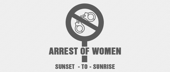 """Most of the women don't know the Law which clearly states that, between 6 pm-6 am, a woman has the RIGHT to refuse to go to the police station """"EVEN IF THERE IS AN ARREST WARRANT.""""  http://www.crimeindelhi.com/arrest-women-know-rights/"""