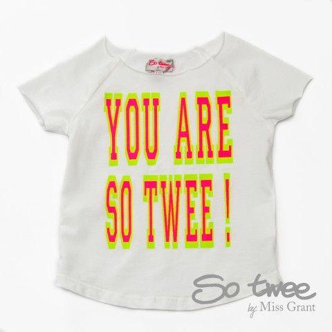 SO TWEE by #missgrant MAXI T-SHIRT YOU ARE SO TWEE. Collezione S/S14 saldi del 50%! #discount