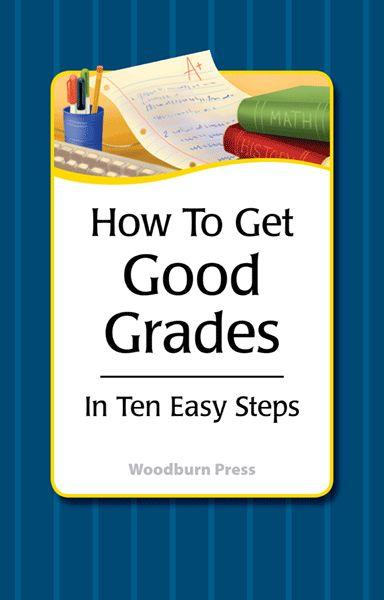 ways to get good grades