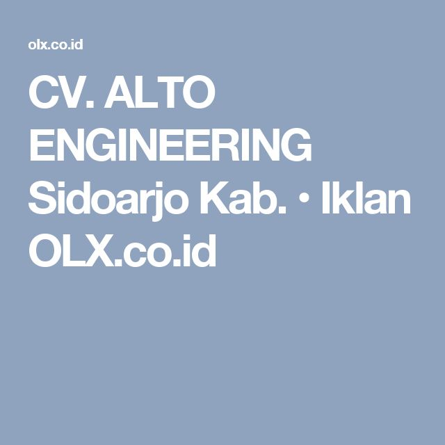CV. ALTO ENGINEERING Sidoarjo Kab. • Iklan OLX.co.id