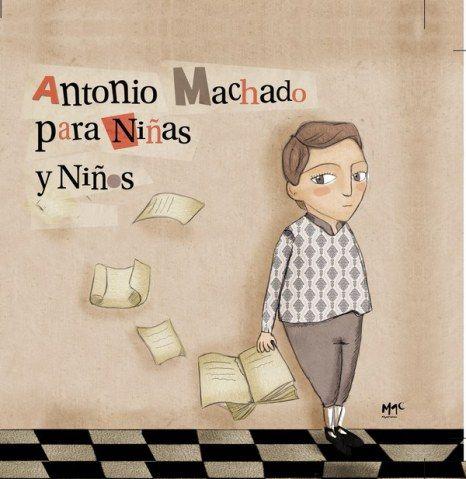 """""""Antonio Machado para Niñas y Niños"""" de Ian Gibson (texto) y Sara Romero Ortega (ilustraciones)"""