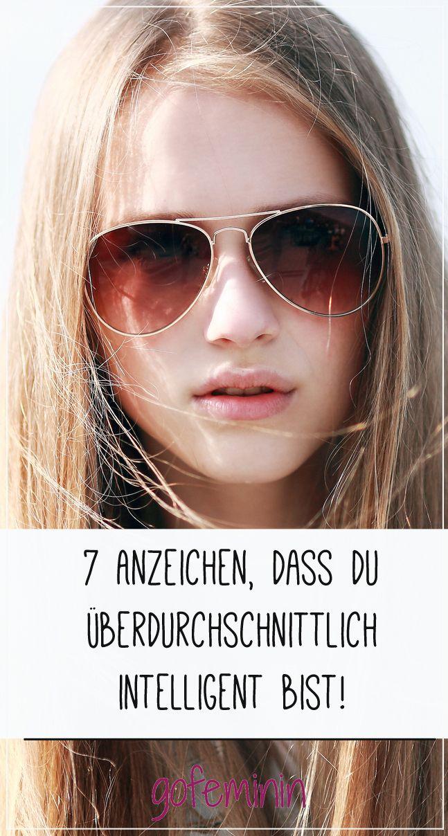Wenn dir diese 7 Dinge bekannt vorkommen, bist du intelligenter als der Durchschnitt.
