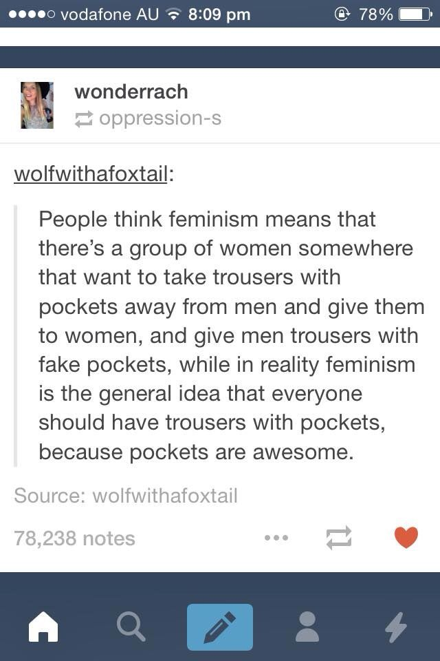The real definition of feminism. Pockets for all!