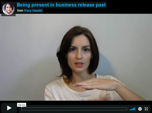 Being Present in Business Part 1