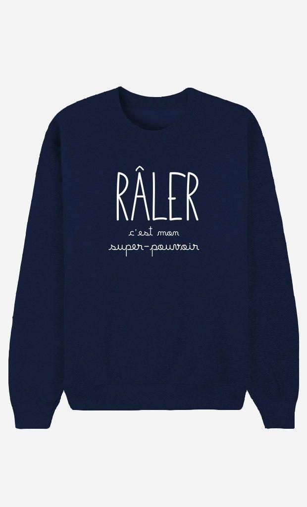 Sweat Bleu Femme Râler C'est Mon Super-Pouvoir - Wooop.fr