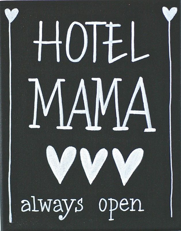 Kiz Canvas - Hotel Mama ... | Kiz Canvas tekst schilderijen | Label123