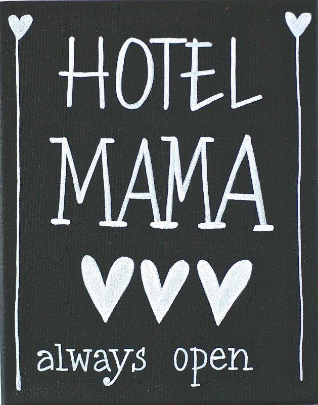 Kiz Canvas - Hotel Mama ...   Kiz Canvas tekst schilderijen   Label123