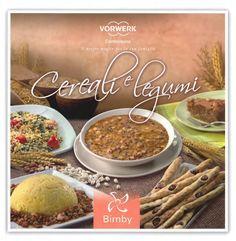 Cereali e legumi ... Ricettario Bimby ...Pagina 1 di 190