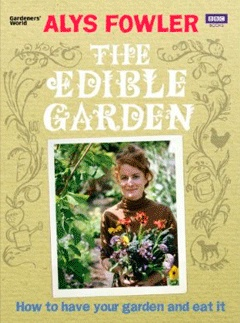 Alys Fowler and the Edible Garden