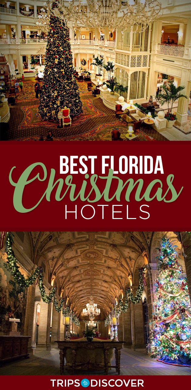 12 Florida Hotels That Go All Out For The Holidays Florida Hotels Florida Christmas Florida Travel Destinations