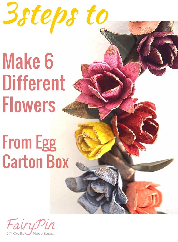 Make 6 different beautiful flowers from egg carton box!! #cartonbox #recycling #flowers #recycledflowers
