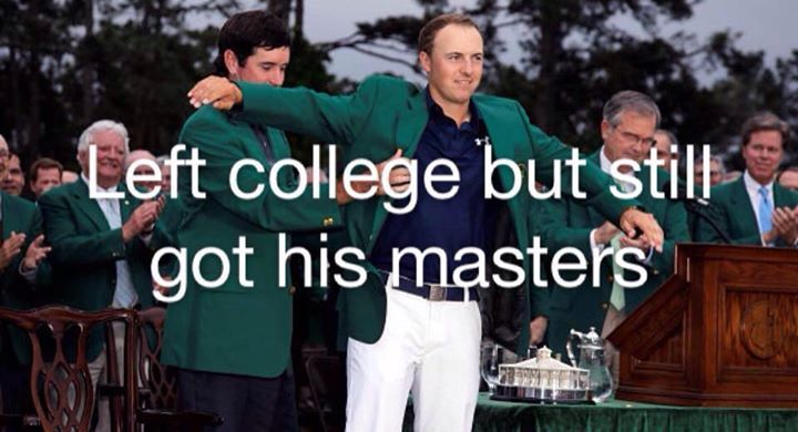 Jordan Spieth Left College But Still Got His #Masters.