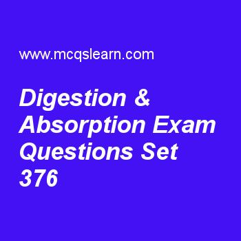 Practice test on digestion & absorption, college biology quiz 376 online. Free biology exam's questions and answers to learn digestion & absorption test with answers. Practice online quiz to test knowledge on digestion and absorption, carbohydrates, importance of carbon, animals reproduction, plant movements worksheets. Free digestion & absorption test has multiple choice questions set as clostridium botulinum causes severe form of, answer key with choices as botulism, obesity, piles and..
