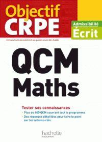 Martine Bosc et Claude Maurin - QCM Maths - Ecrit. https://hip.univ-orleans.fr/ipac20/ipac.jsp?session=147P677O723K1.1843&profile=scd&source=~!la_source&view=subscriptionsummary&uri=full=3100001~!596913~!0&ri=13&aspect=subtab48&menu=search&ipp=25&spp=20&staffonly=&term=QCM+Maths+-+Ecrit&index=.GK&uindex=&aspect=subtab48&menu=search&ri=13