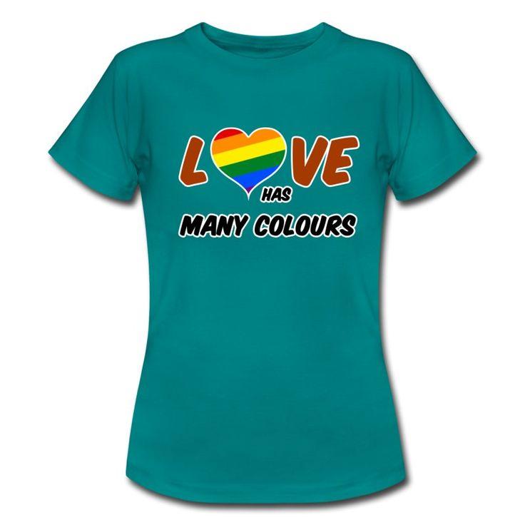 Love has many colours - Schöne Shirts und Geschenke zur Unterstützung der homosexuellen Liebe. Liebe hat verschiedene Farben - und das ist gut so! #love #liebe #homo #homoehe #homosexualität #homosexuell #schwul #lesbisch #schwule #lesben #transgender #bi #bisexuell #support #sprüche #shirts #geschenke #ehe