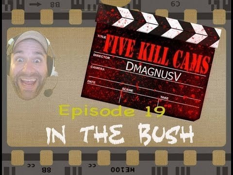 Five Kill Cams - Call of Duty Black Ops 2 - Episode 19 - In the Bush