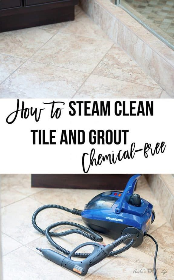 How To Steam Clean Tile And Grout Chemical Free Cleaning Floor Grout Grout Cleaner Clean Tile