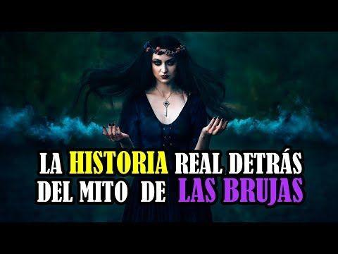 La historia real detrás del mito de las brujas - YouTube