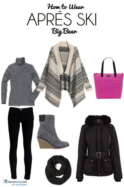 apres ski outfits | Packing for Après Ski, Ski Clothes Packing List - HomeAway Vacation ...