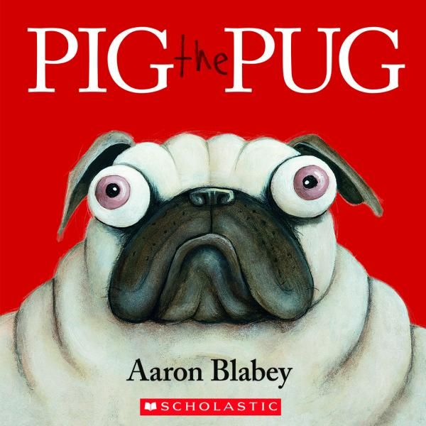 Win Pig The Pug By Aaron Blabey   momstown National
