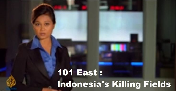 ✔ 101 East Indonesias Killing Fields [KIRI] [FULL VIDEO] [DOKUMENTER] ✔