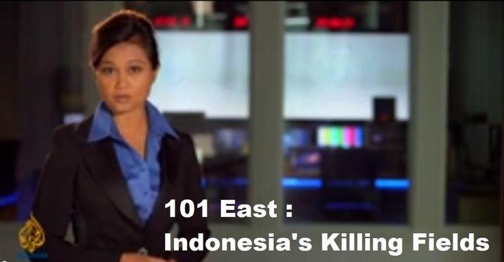 ✔ 101 East Indonesias Killing Fields [KIRI] [FULL VIDEO] [DOKUMENTER] ✔