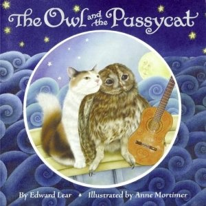 My favorite childhood storyWorth Reading, Book Worth, Mortimer Art, Pussycat, Reading Level, Anne Mortimer, Edward Lear, Owls, Children Book