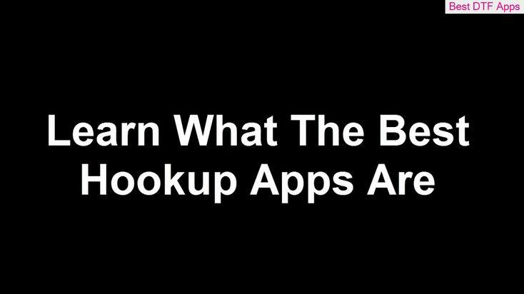Best dating hookup apps 2019