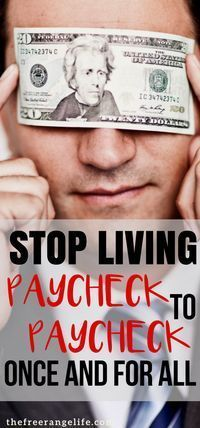 Stop living paycheck to paycheck once and for all! Tips on how to break the cycle and stop being broke all the time. Frugal Living Tips | Money Saving Tips | Finances