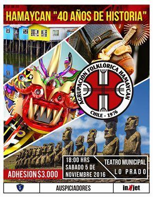 """Sábado 05 de noviembre 2016 , Hamaycan """"40 años de Historia""""  Teatro Municipal de Lo Prado"""