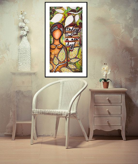 Mixed Media Painting, Woman, Positive Self Affirmation, Today is a new day, Wall Art, Inspirational Quote, Giclee Print 6� x 12� or 15x30 cm