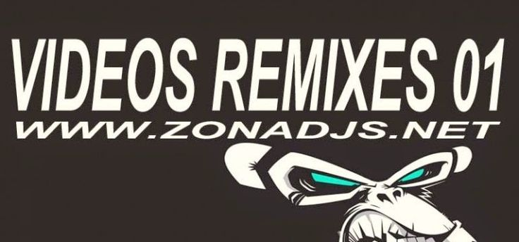 descargar pack de videos remixes Vol.01 [Clean] | DESCARGAR MUSICA REMIX GRATIS