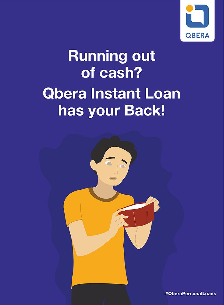 Running out of cash? Qbera Instant Loan has you Back!! #InstantPersonalLoan #InstantLoans