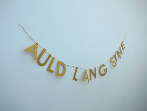 Handmade in Scotland, our AULD LANG SYNE letter banner is there for you to remember your friends and days gone by, for old times sake. A traditional old Scots song recorded as a poem by Robert Burns, people around the world use these words every New Year's Eve.  Luxury handmade paper decor by Paper Street Dolls  Check out our store - paperstreetdolls.etsy.com