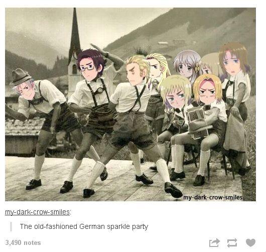 """""""GERMAN SPARKLE PARTYYYYY"""""""