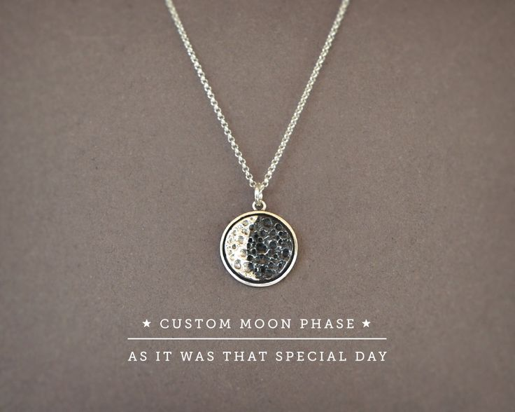 Do you remember a day as the most special and want to keep it next to your heart? Perhaps the day you became parents? Or want to give your sister her birthdays moon as a gift? Keep forever the night you first kissed with the love of your life? Id look up how was the moon on that night on that place, and craft this necklace with the moon phase customized according to your special date! ...  Specifications>  ☞ Materials> Sterling Silver 925 Pendant, Sterling Silver 925 Chain ☞ Measurement...