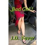Bad Girl! (Romantic Thriller) (Kindle Edition)By J.D. Faver