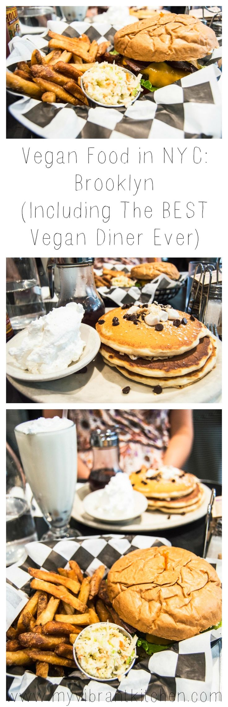 My Vibrant Kitchen | Vegan Food in New York City: Manhattan, Including BEST Diner Ever | myvibrantkitchen.com