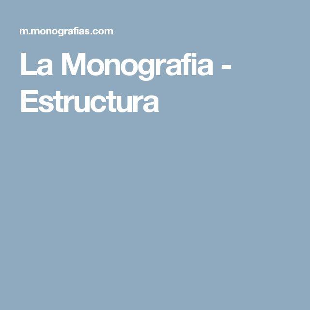 La Monografia - Estructura
