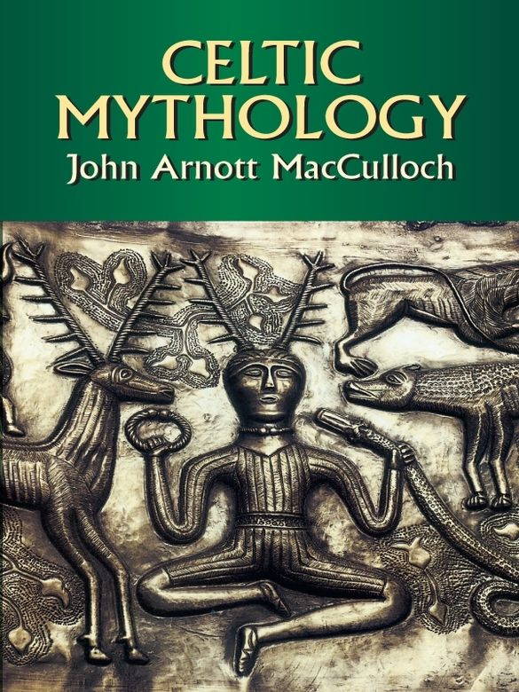 ancient scottish myths and legends essays Most myths contain at least one of the twelve essays related to gods, goddesses and heroes of greek mythology 1 ancient celtic mythology.