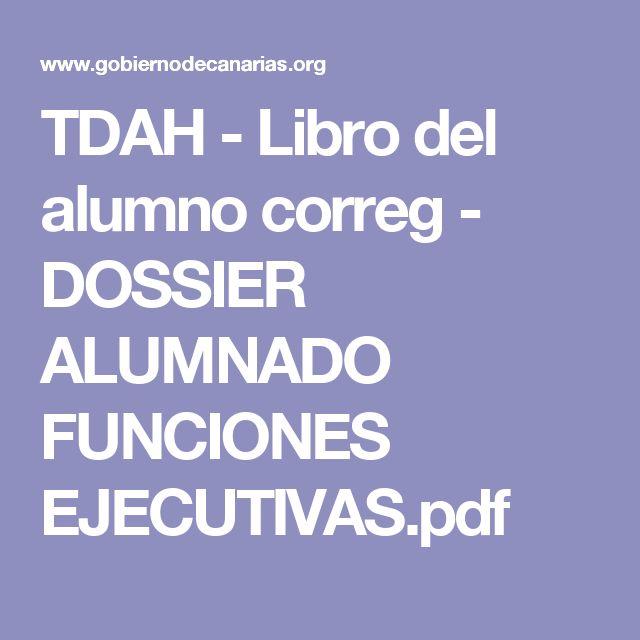 TDAH - Libro del alumno correg - DOSSIER ALUMNADO FUNCIONES EJECUTIVAS.pdf