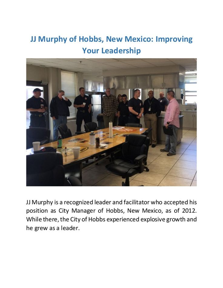 JJ Murphy of Hobbs, New Mexico: Improving Your Leadership